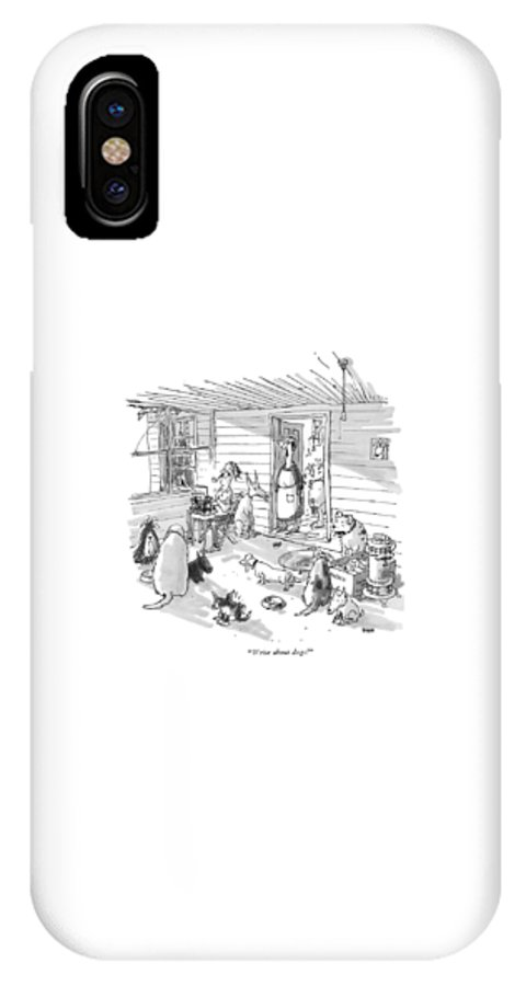 (woman To Man At Typewriter In A Dumpy House Filled With Dogs.) Writers IPhone X Case featuring the drawing Write About Dogs! by George Booth