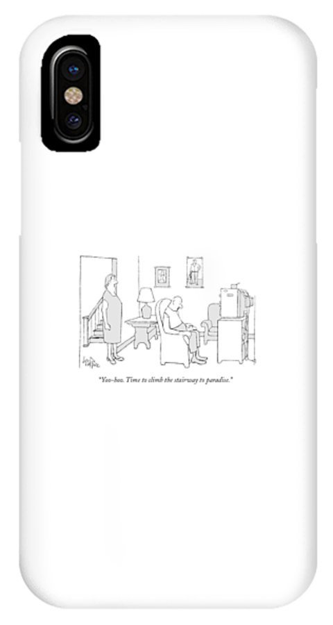Incompetents IPhone X Case featuring the drawing Yoo-hoo. Time To Climb The Stairway To Paradise by George Price