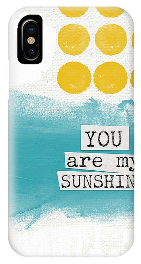 Love IPhone X Case featuring the painting You Are My Sunshine- Abstract Mod Art by Linda Woods