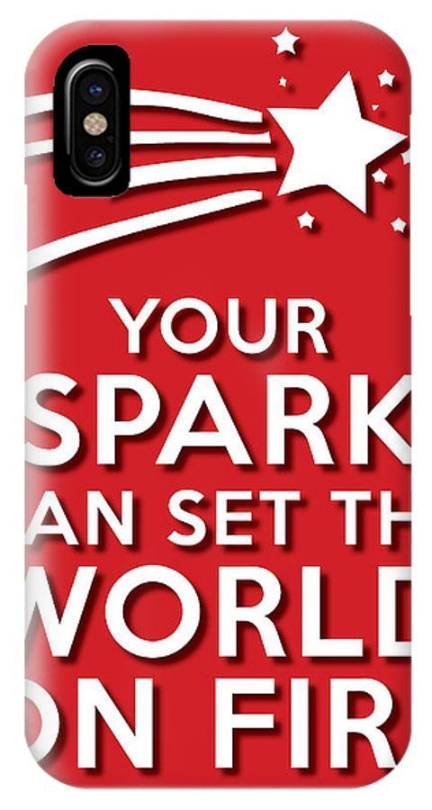 Life Message IPhone X Case featuring the photograph Your Spark Red by Splendid Notion Series