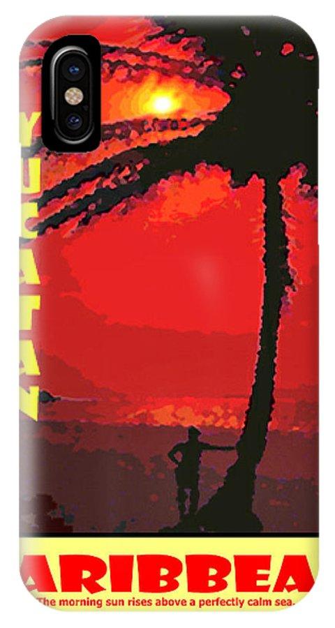 Yucatan IPhone X Case featuring the digital art Yucatan Caribbean by Michael Moore