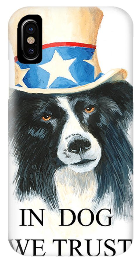 Dog IPhone X Case featuring the painting In Dog We Trust Greeting Card by Jerry McElroy
