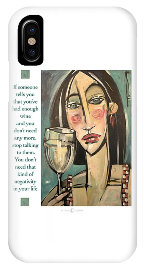 Wine IPhone X Case featuring the painting Wine Negativity Poster by Tim Nyberg