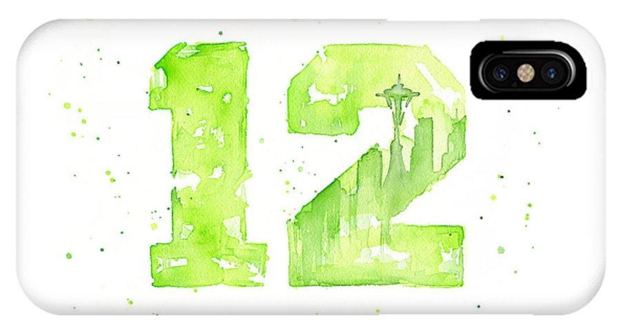 Seahawks IPhone X Case featuring the painting 12th Man Seahawks Art Go Hawks by Olga Shvartsur