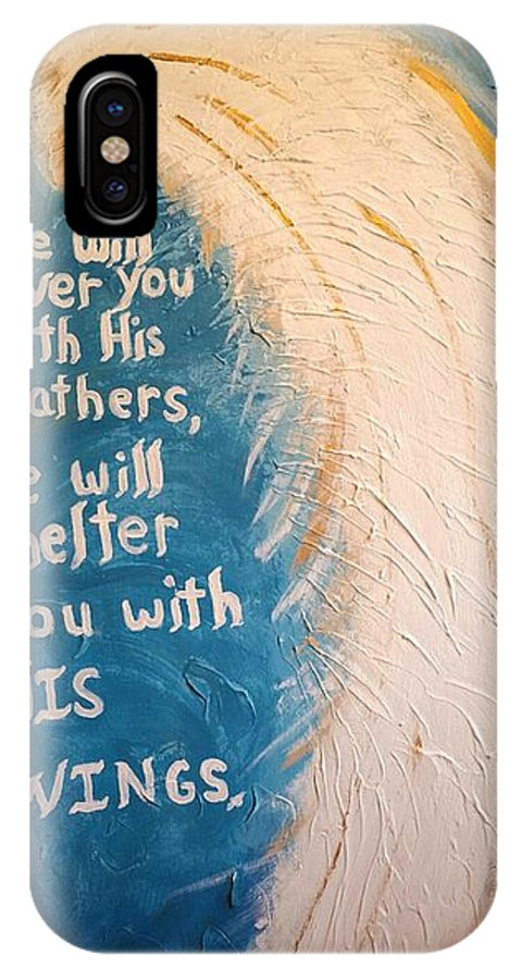 Angel IPhone X / XS Case featuring the painting Angel Wing Psalms 91 4 by Diann Blevins