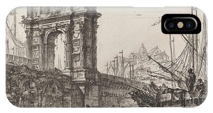 IPhone X Case featuring the drawing Arco Di Trajoano In Ancona by Giovanni Battista Piranesi