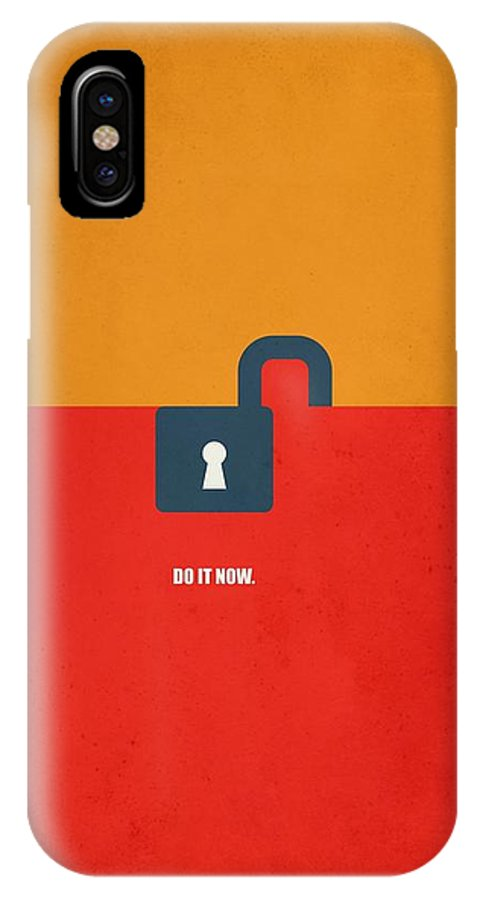 Motivational Quote IPhone X / XS Case featuring the digital art Do It Now Motivational Quotes Poster by Lab No 4