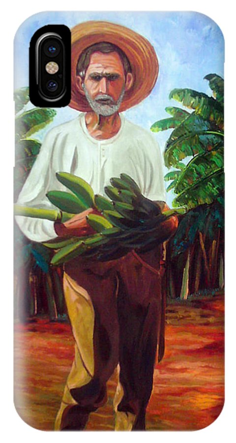 Cuban Art IPhone X Case featuring the painting Banana Farmer by Jose Manuel Abraham