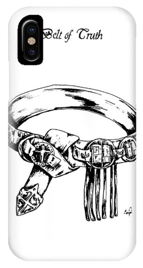 Bible IPhone X / XS Case featuring the drawing Belt Of Truth by Maryn Crawford
