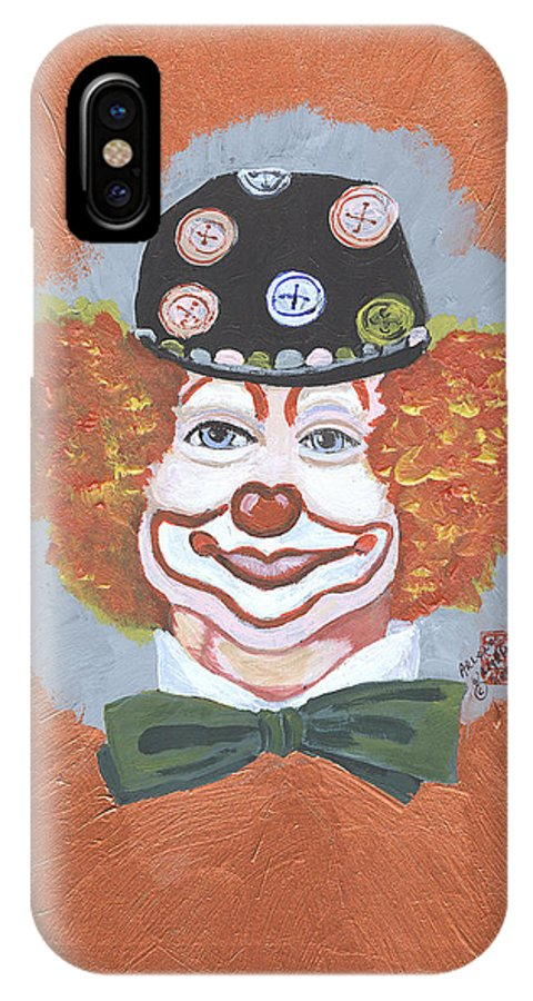 Clowns IPhone X Case featuring the painting Buttons The Clown by Arlene Wright-Correll