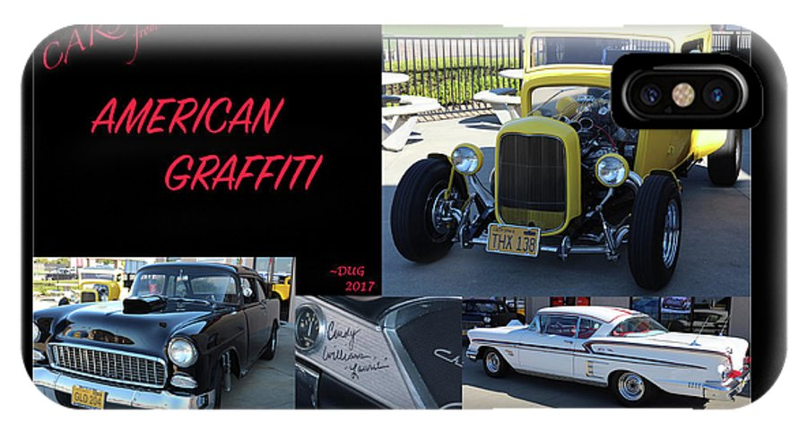 Collage IPhone X Case featuring the photograph Cars From American Graffiti by DUG Harpster