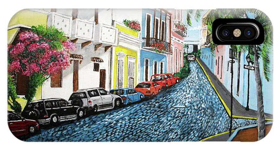 Old San Juan IPhone X Case featuring the painting Colorful Old San Juan by Luis F Rodriguez