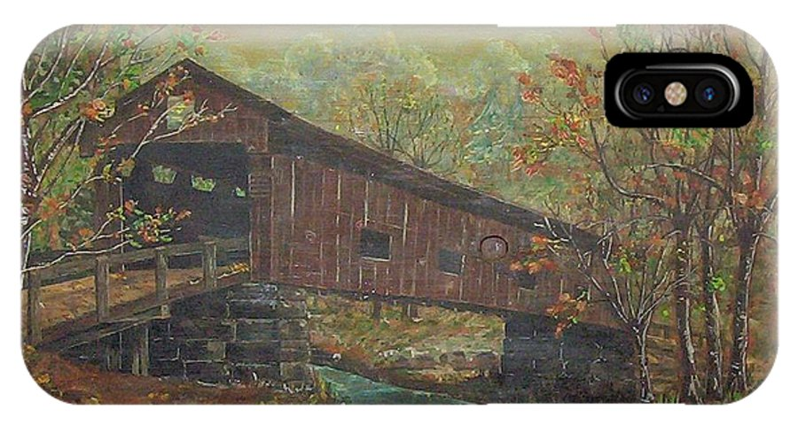 Bridge IPhone X Case featuring the painting Covered Bridge by Phyllis Mae Richardson Fisher
