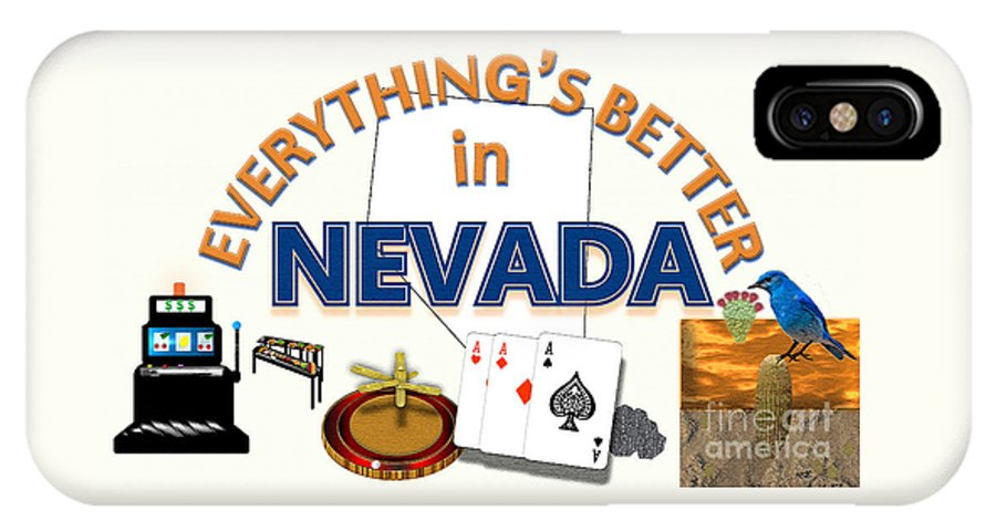 Nevada IPhone X Case featuring the digital art Everything's Better in Nevada by Pharris Art