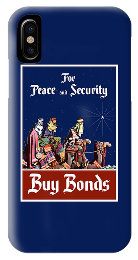 Three Wise Men IPhone X Case featuring the painting For Peace And Security - Buy Bonds by War Is Hell Store
