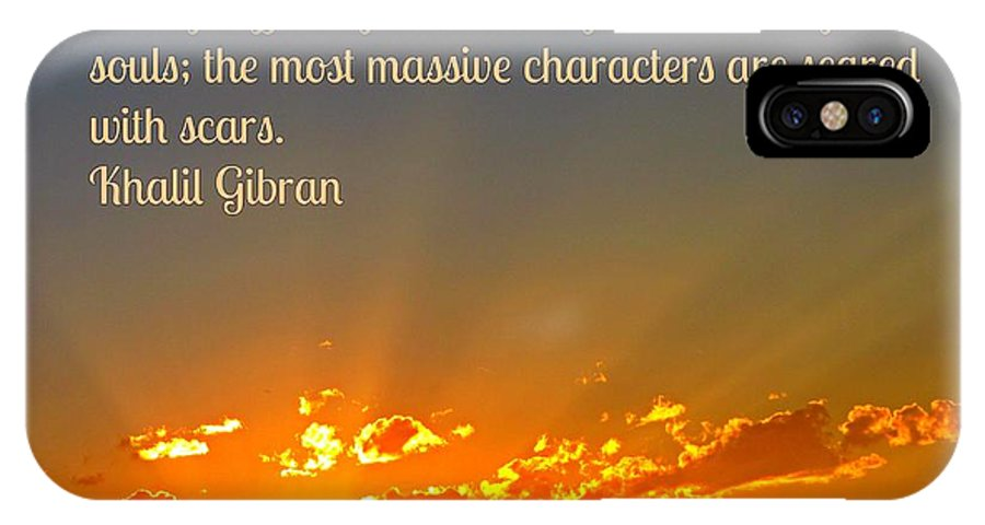 Gibran On The Character Of The Soul IPhone X Case featuring the photograph Gibran On The Character Of The Soul by John Malone