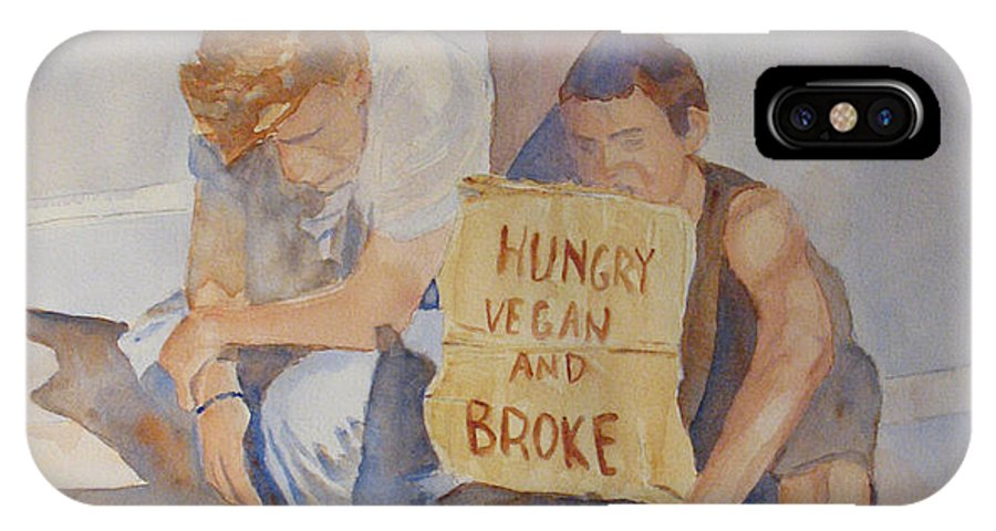 Humorous IPhone X Case featuring the painting Hungry Vegan And Broke by Jenny Armitage