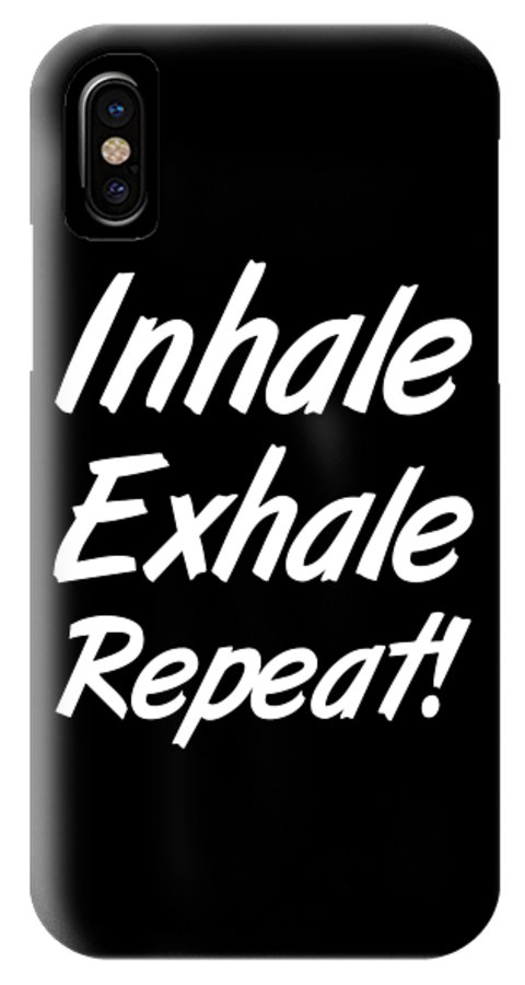 Grandma IPhone X Case featuring the digital art Inhale Exhale Repeat by Kaylin Watchorn