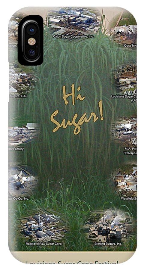 Louisiana Sugarcane Poster 08-09 IPhone X Case featuring the photograph Louisiana Sugar Cane Poster 2008-2009 by Ronald Olivier