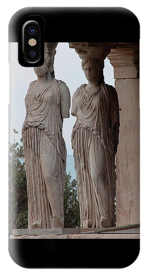 Athens Greece IPhone X Case featuring the photograph Maidens Of The Porch by Nancy Bradley