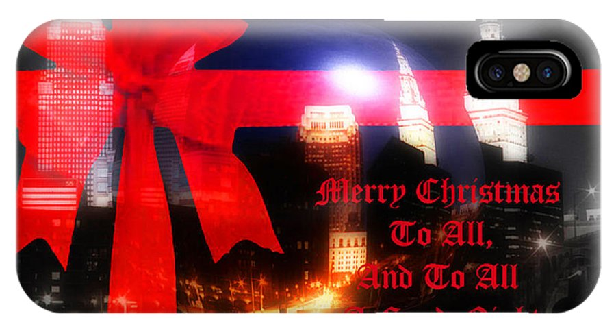 Cleveland IPhone X Case featuring the photograph Merry Christmas To All by Kenneth Krolikowski