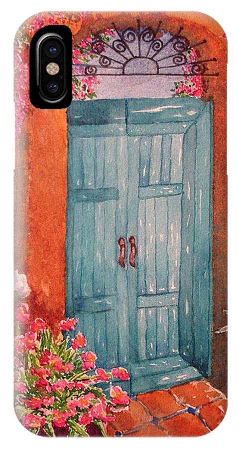 Blue Door IPhone X Case featuring the painting My Neighbors Blue Door by Lynn Morgan -              L L Morgan Art