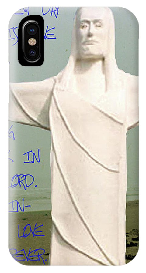 Statue IPhone X Case featuring the photograph New Day In The Lord by Donna Brown