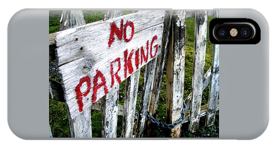 No IPhone X Case featuring the photograph No Parking by Sheryl R Smith