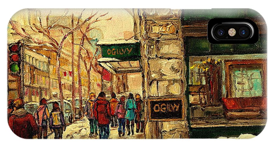 Ogilvys Department Store IPhone X Case featuring the painting Ogilvys Department Store Downtown Montreal by Carole Spandau