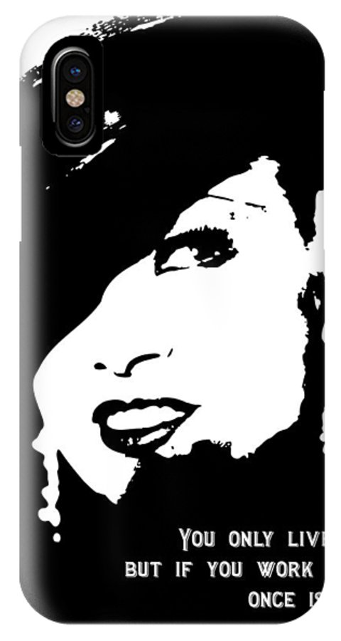 Mae West IPhone X Case featuring the digital art Once Is Enough by Tom Roderick