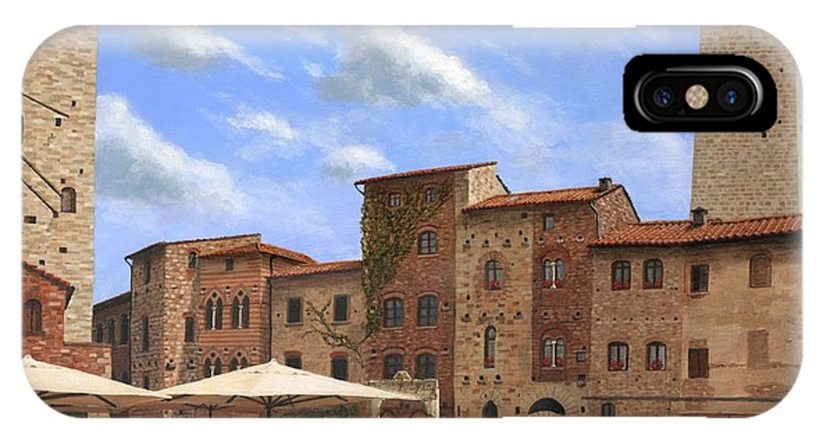 Landscape IPhone X Case featuring the painting Piazza Della Cisterna San Gimignano Tuscany by Richard Harpum