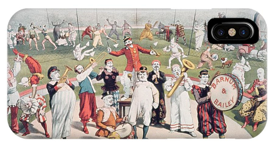 Poster Advertising The Barnum And Bailey Greatest Show On Earth (colour Litho) 99:circus; Clowns; Clown; Act; Entertainment; Costume; Advertisement; Advert; Publicity; Performers; Performing; Acrobats; Acrobatics; Musicians; Entertainers; Musical Instruments; Poster Advertising The Barnum And Bailey Greatest Show On Earth (colour Litho) 99:circus; Clowns; Clown; Act; Entertainment; Costume; Advertisement; Advert; Publicity; Performers; Performing; Acrobats; Acrobatics; Musicians; Entertainers; Musical Instruments; Circus IPhone X Case featuring the painting Poster Advertising The Barnum And Bailey Greatest Show On Earth by American School