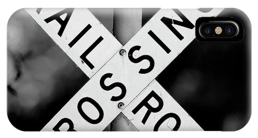 Railroad IPhone X Case featuring the photograph Railroad Crossing Sign by Traci Law