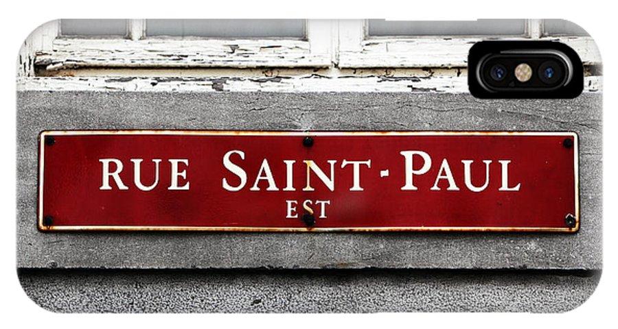 Rue Saint-paul IPhone X Case featuring the photograph Rue Saint-paul by John Rizzuto