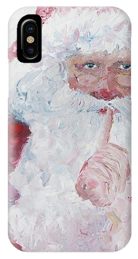 Santa IPhone X / XS Case featuring the painting Santa Shhhh by Nadine Rippelmeyer