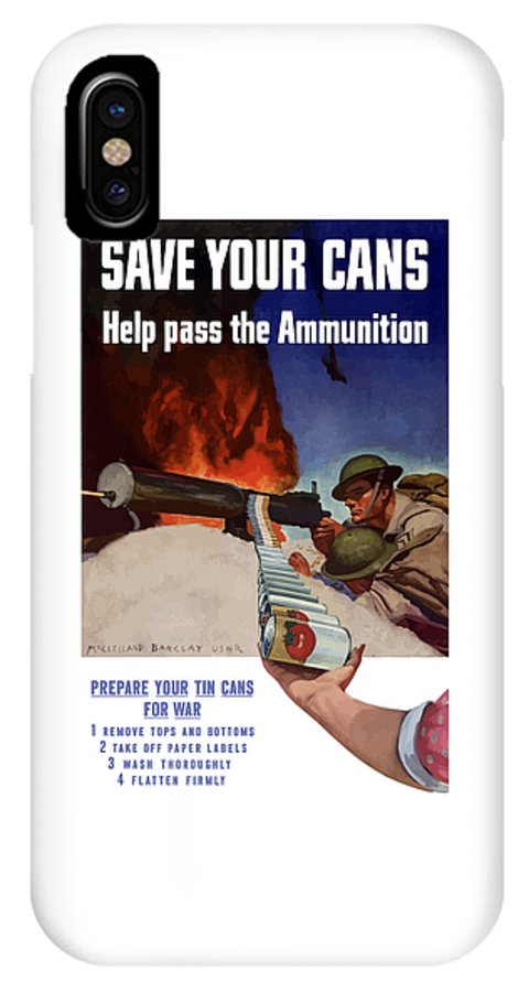Battlefield IPhone X Case featuring the painting Save Your Cans - Help Pass The Ammunition by War Is Hell Store