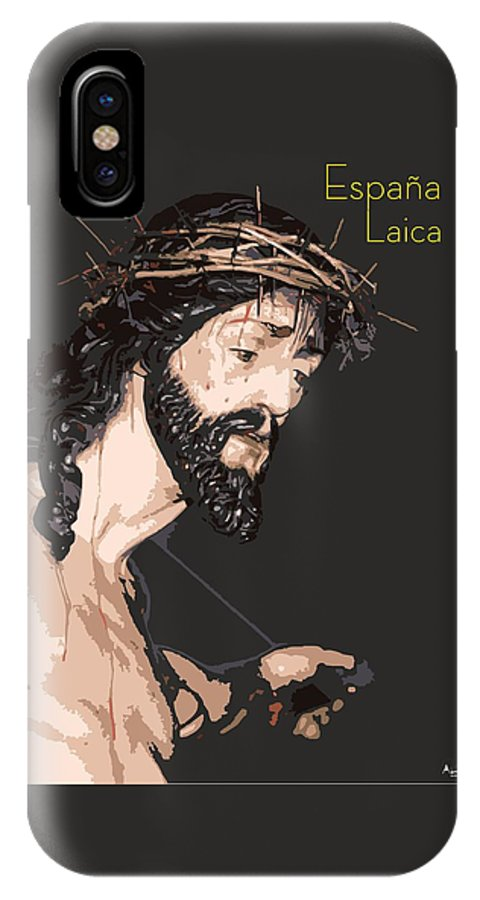 Semana Santa IPhone X Case featuring the digital art Spanish Christ by Joaquin Abella