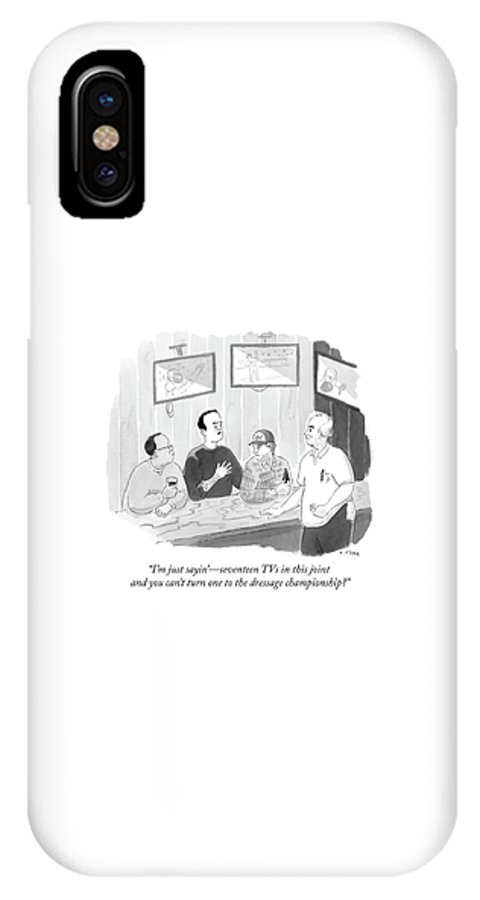 I'm Just Sayin'- Seventeen Tvs In This Joint And You Can't Turn One To The Dressage Championship? IPhone X Case featuring the drawing The Dressage Fan by Emily Flake