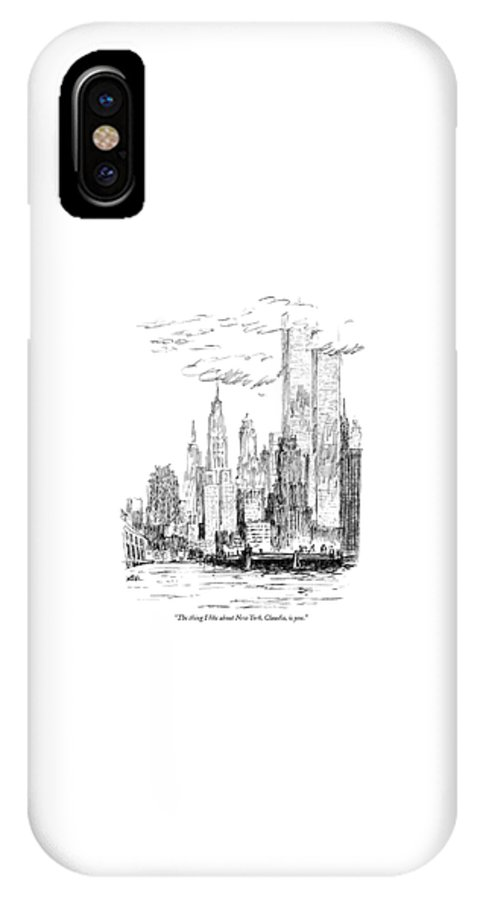 Nyc IPhone X Case featuring the drawing The Thing I Like About New York by Robert Weber