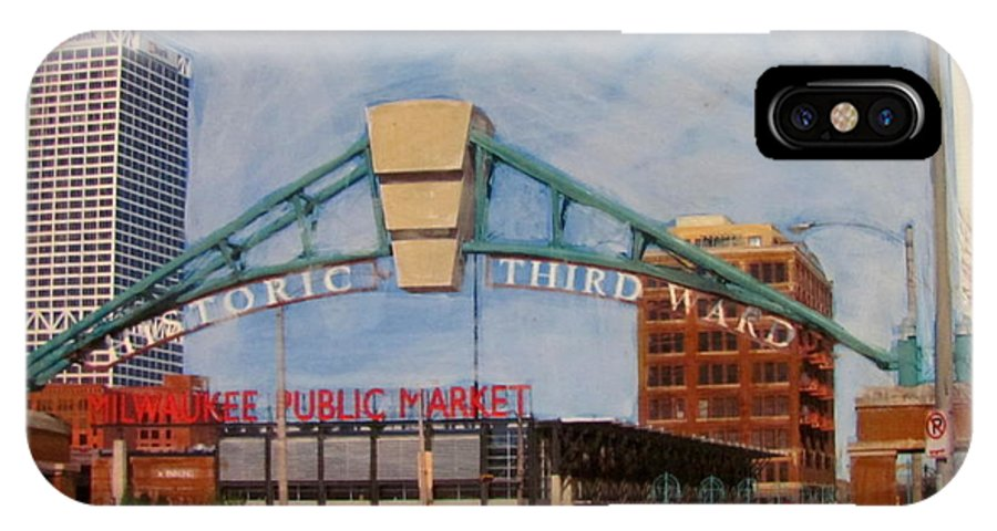 Milwaukee IPhone X Case featuring the mixed media Third Ward Arch Over Public Market by Anita Burgermeister