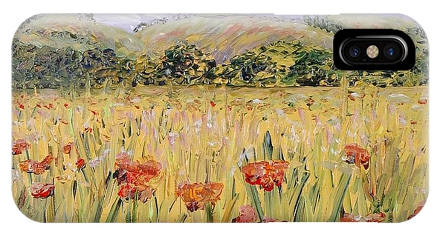 Poppies IPhone X Case featuring the painting Tuscany Poppies by Nadine Rippelmeyer