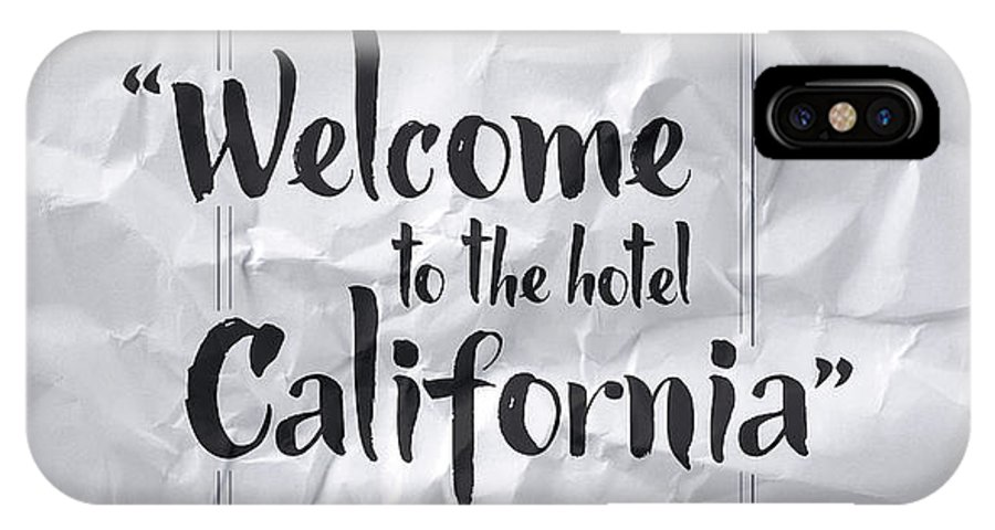 Welcome To The Hotel California IPhone X Case featuring the digital art Welcome To The Hotel California by Samuel Whitton