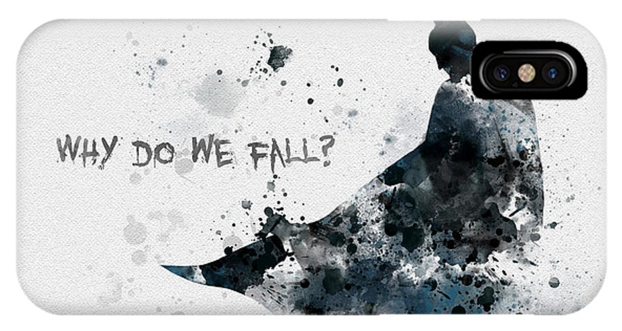 Batman IPhone X Case featuring the mixed media Why Do We Fall? by My Inspiration