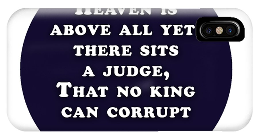 Heaven IPhone X Case featuring the digital art Heaven Is Above All #shakespeare #shakespearequote by TintoDesigns