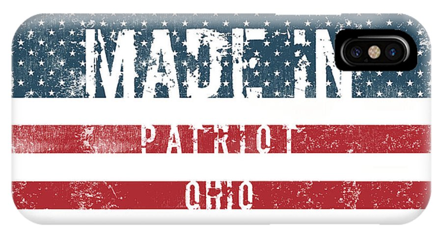 Patriot IPhone X Case featuring the digital art Made In Patriot, Ohio by Tinto Designs
