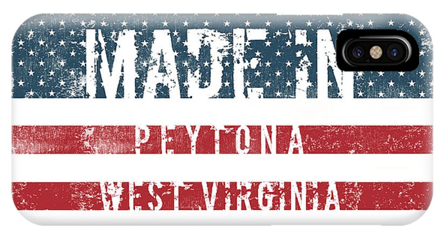 Peytona IPhone X Case featuring the digital art Made In Peytona, West Virginia by Tinto Designs