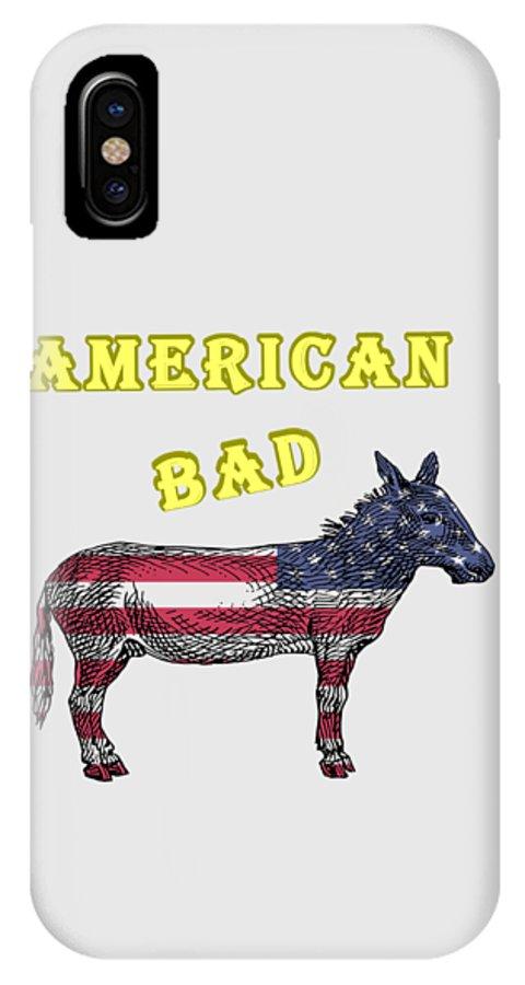 American IPhone X Case featuring the digital art American Bad Ass by John Da Graca