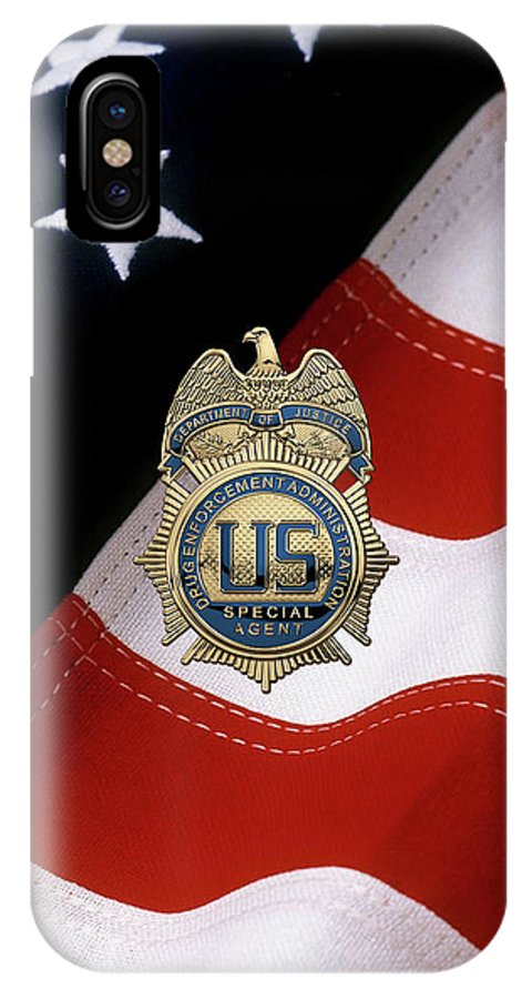 Drug Enforcement Administration - D E A Special Agent Badge Over American  Flag IPhone X Case