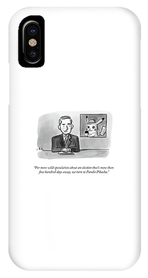 For More Wild Speculation About An Election That's More Than Five Hundred Days Away IPhone X Case featuring the drawing More Wild Speculation by Jason Adam Katzenstein