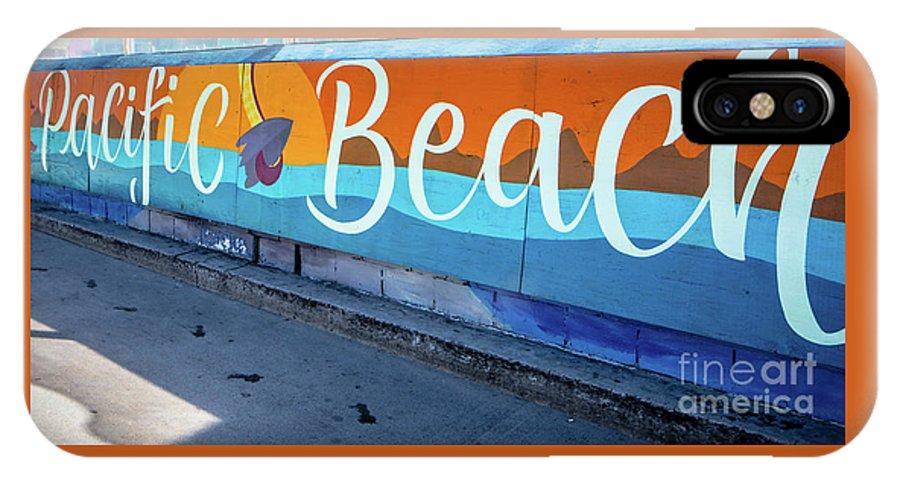 Pacific Beach IPhone X Case featuring the photograph Pacific Beach Sign San Diego California by Edward Fielding